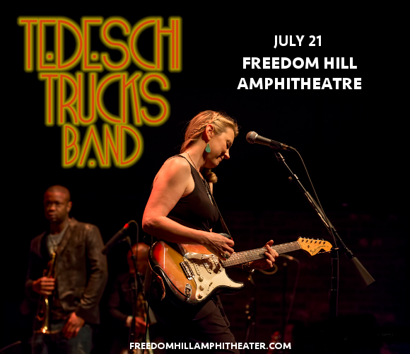 Tedeschi Trucks Band, Drive By Truckers & The Marcus King Band at Freedom Hill Amphitheatre