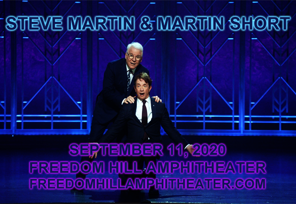 Steve Martin & Martin Short at Freedom Hill Amphitheatre