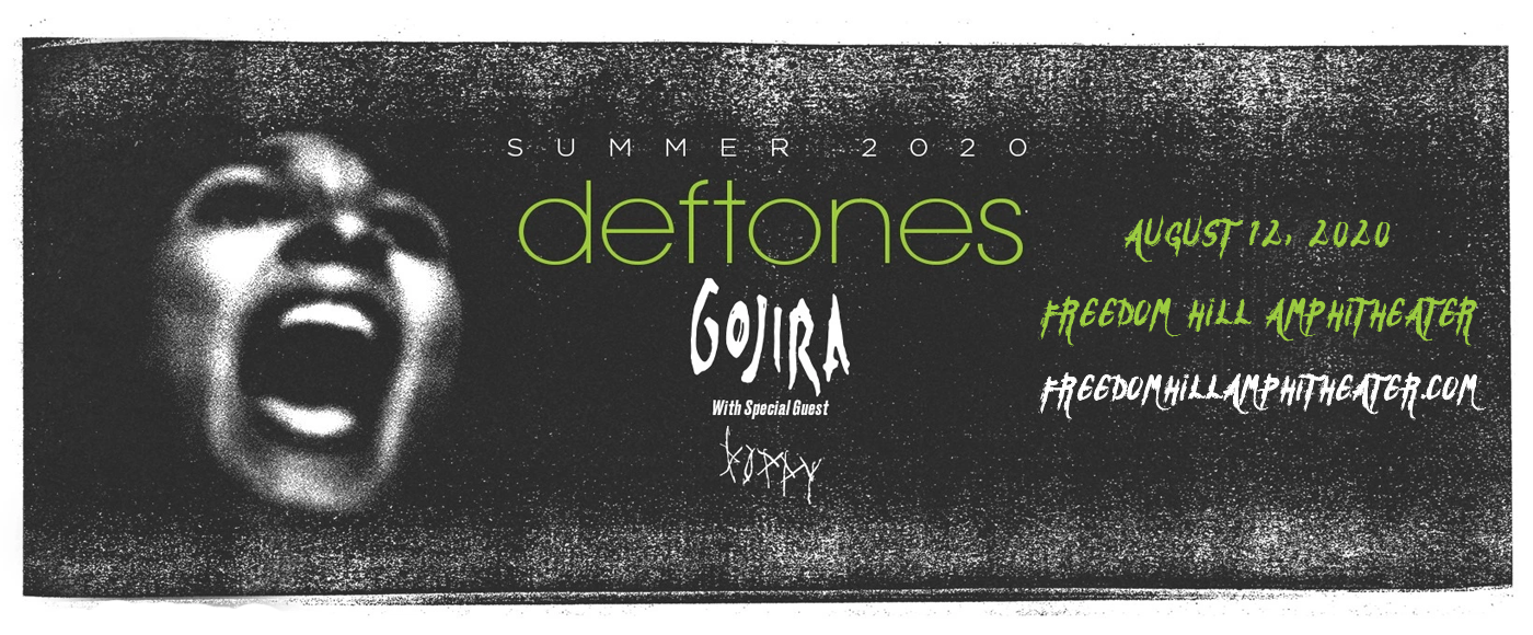 Deftones, Gojira & Poppy [POSTPONED] at Freedom Hill Amphitheatre