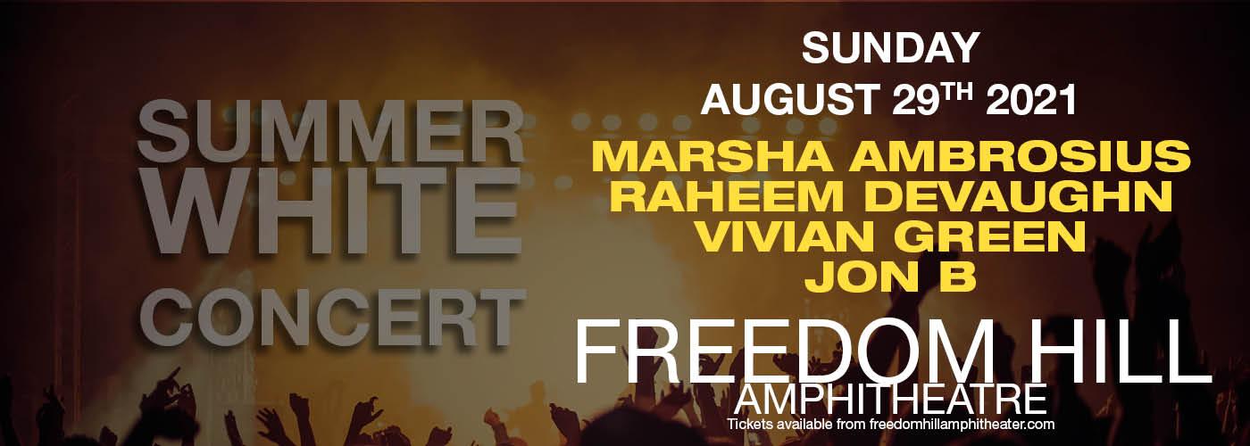 Summer White Concert: Marsha Ambrosius, Raheem DeVaughn, Vivian Green & Jon B. at Freedom Hill Amphitheatre