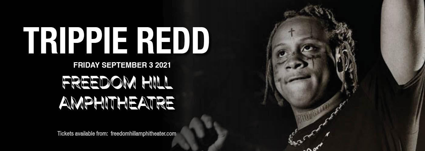 Trippie Redd at Freedom Hill Amphitheatre